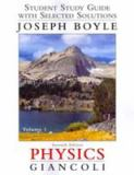 Student Study Guide and Selected Solutions Manual for Physics 7th Edition