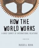 How the World Works 2nd Edition