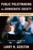 Public Policymaking in a Democratic Society 2nd Edition