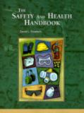 The Safety and Health Handbook 1st Edition