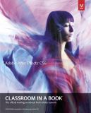 Adobe after Effects CS6 Classroom in a Book 9780321822437