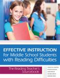 Effective Instruction for Middle School Students with Reading Difficulties