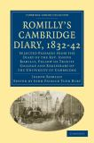 Romilly's Cambridge Diary, 1832-42 9781108002455