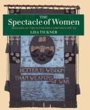 The Spectacle of Women 9780226802459