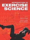 Introduction to Excercise Science 4th Edition