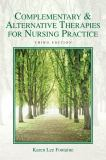 Complementary and Alternative Therapies for Nursing Practice 3rd Edition