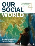 Our Social World 4th Edition