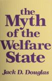 The Myth of the Welfare State 9780887382468