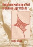 Strength and Weathering of Rock As Boundary Layer Problems 9781860942471