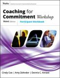 Coaching for Commitment Workshop 9780787982485