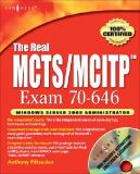 The Real MCTS/MCITP Exam 70-646 Prep Kit 9781597492485