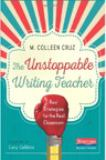 The Unstoppable Writing Teacher 9780325062488