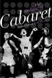 The Making of Cabaret 9780199732500