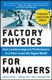 Factory Physics for Managers 1st Edition