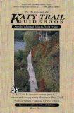 The Complete Katy Trail Guidebook 9780964662506