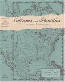 Cultures and Identities in Colonial British America 9780801882517