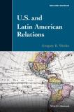 U. S. and Latin American Relations 2nd Edition