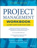 Project Management Workbook and PMP/CAPM Exam 11th Edition