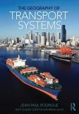 The Geography of Transport Systems 3rd Edition
