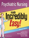 Psychiatric Nursing Made Incredibly Easy! 2nd Edition