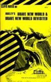 Brave New World and Brave New World Revisited 9780822002567