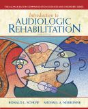 Introduction to Audiologic Rehabilitation 6th Edition