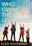 Who Owns the Learning? 2nd Edition