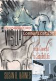 An Introduction to Visual Communication 9781433112577