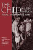 The Child in Latin America 9780268022587