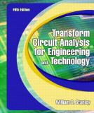 Transform Circuit Analysis for Engineering and Technology 5th Edition