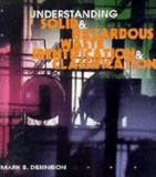 Understanding Solid and Hazardous Waste Identification and Classification 9780471112648