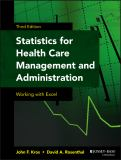 Statistics for Health Care Management and Administration 9781118712658