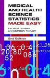Medical and Health Science Statistics Made Easy 2nd Edition