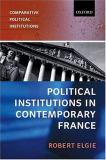 Political Institutions in Contemporary France 9780198782667