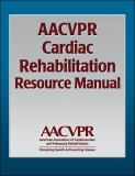 AACVPR Cardiac Rehabilitation Resource Manual