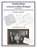 Family Maps of Lenawee County, Michigan, Deluxe Edition 9781420312706