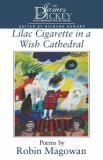 Lilac Cigarette in a Wish Cathedral 9781570032707
