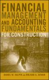 Financial Management and Accounting Fundamentals for Construction 1st Edition