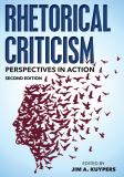 Rhetorical Criticism 2nd Edition