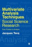 Multivariate Analysis Techniques in Social Science Research 9780761952732