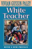 White Teacher 3rd Edition