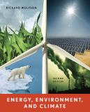 Energy, Environment, and Climate 9780393912746