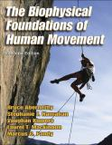 The Biophysical Foundations of Human Movement 9780736042765