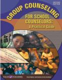 Group Counseling for School Counselors 2nd Edition