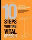 10 Steps to Writing a Vital Speech