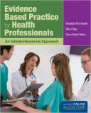 Evidence Based Practice for Health Professionals 1st Edition