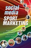 Social Media in Sport Marketing 1st Edition