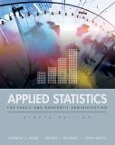 Applied Statistics for Public and Nonprofit Administration 8th Edition