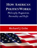 How American Politics Works 9781443822817