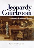 Jeopardy in the Courtroom 9781557982827